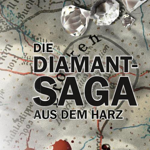 Die Diamant-Saga aus dem Harz