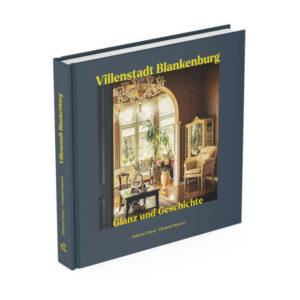 Villenstadt Blankenburg - Glanz und Geschichte